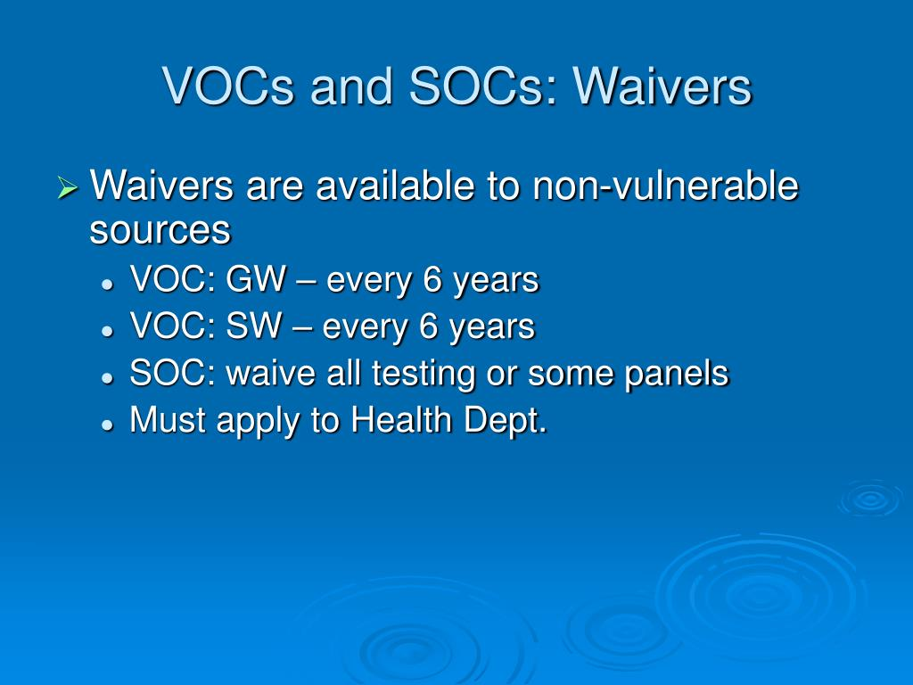 VOCs and SOCs: Waivers