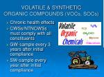 volatile synthetic organic compounds vocs socs