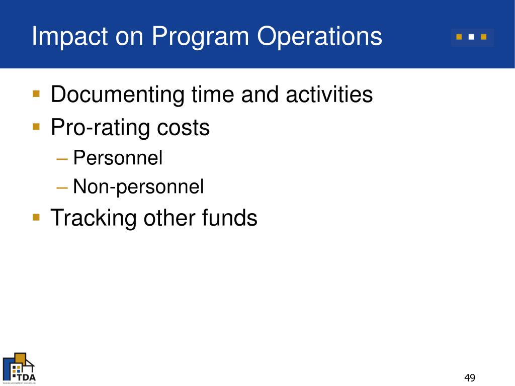 Impact on Program Operations