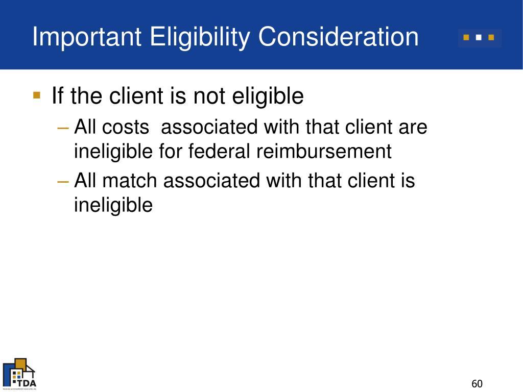 Important Eligibility Consideration