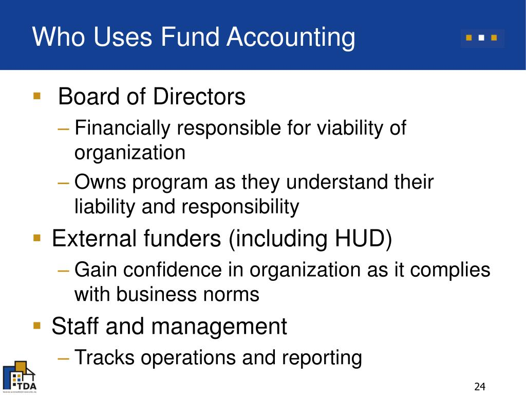 Who Uses Fund Accounting