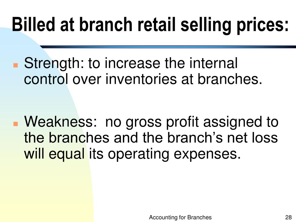 Billed at branch retail selling prices: