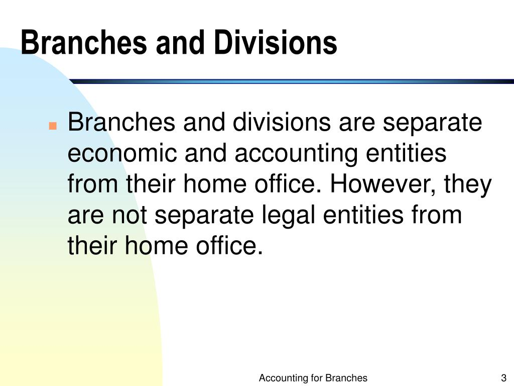 Branches and Divisions
