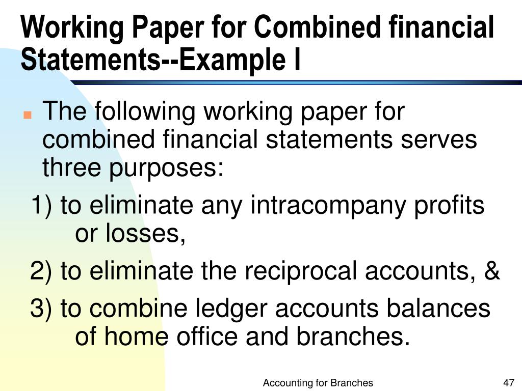 Working Paper for Combined financial Statements--Example I
