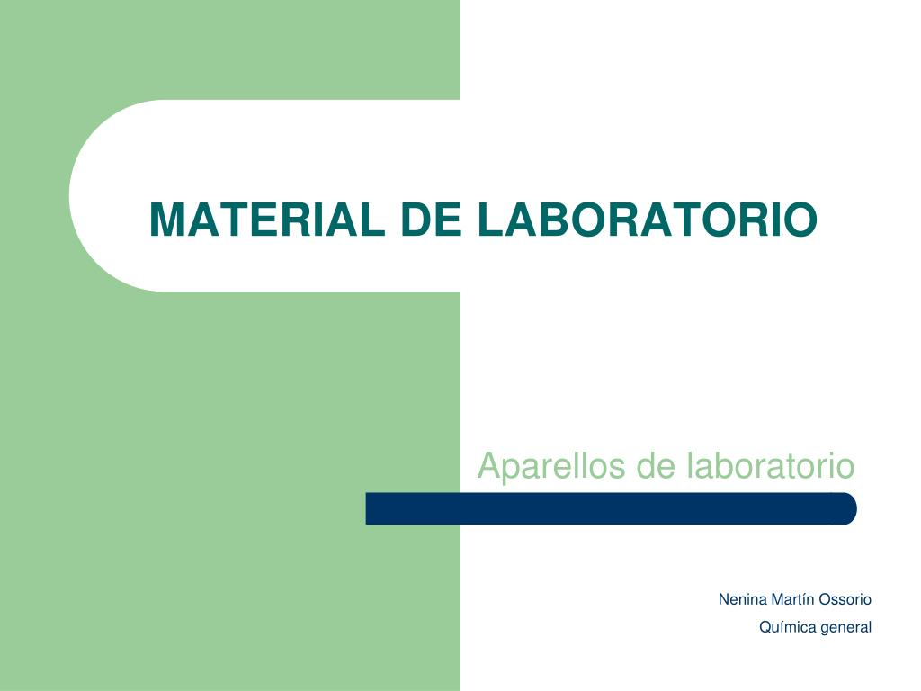 Ppt material de laboratorio powerpoint presentation id for Material laboratorio
