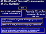a bioethanol is a reality in a number of lac countries