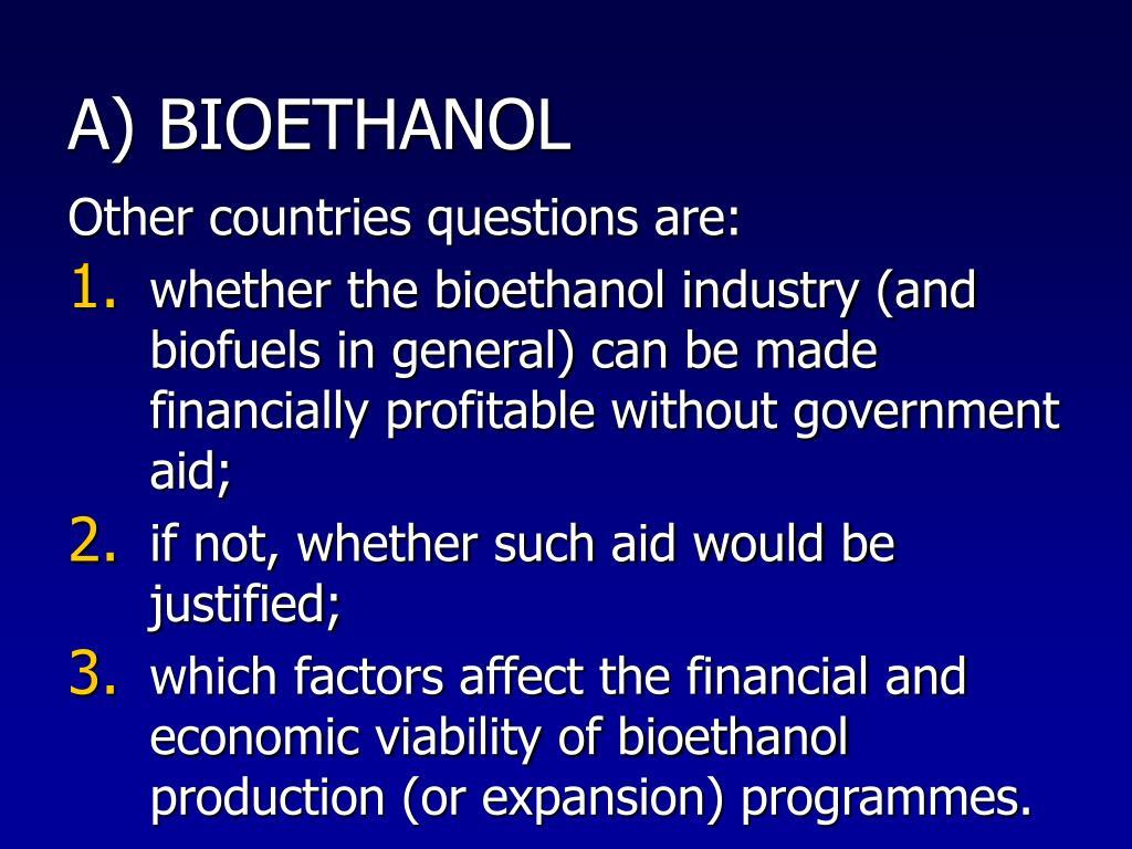 A) BIOETHANOL