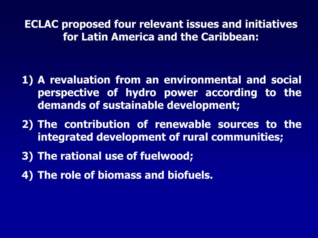 ECLAC proposed four relevant issues and initiatives for Latin America and the Caribbean: