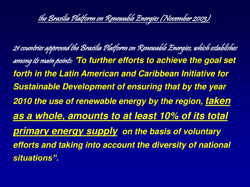 the Brasilia Platform on Renewable Energies (November 2003)