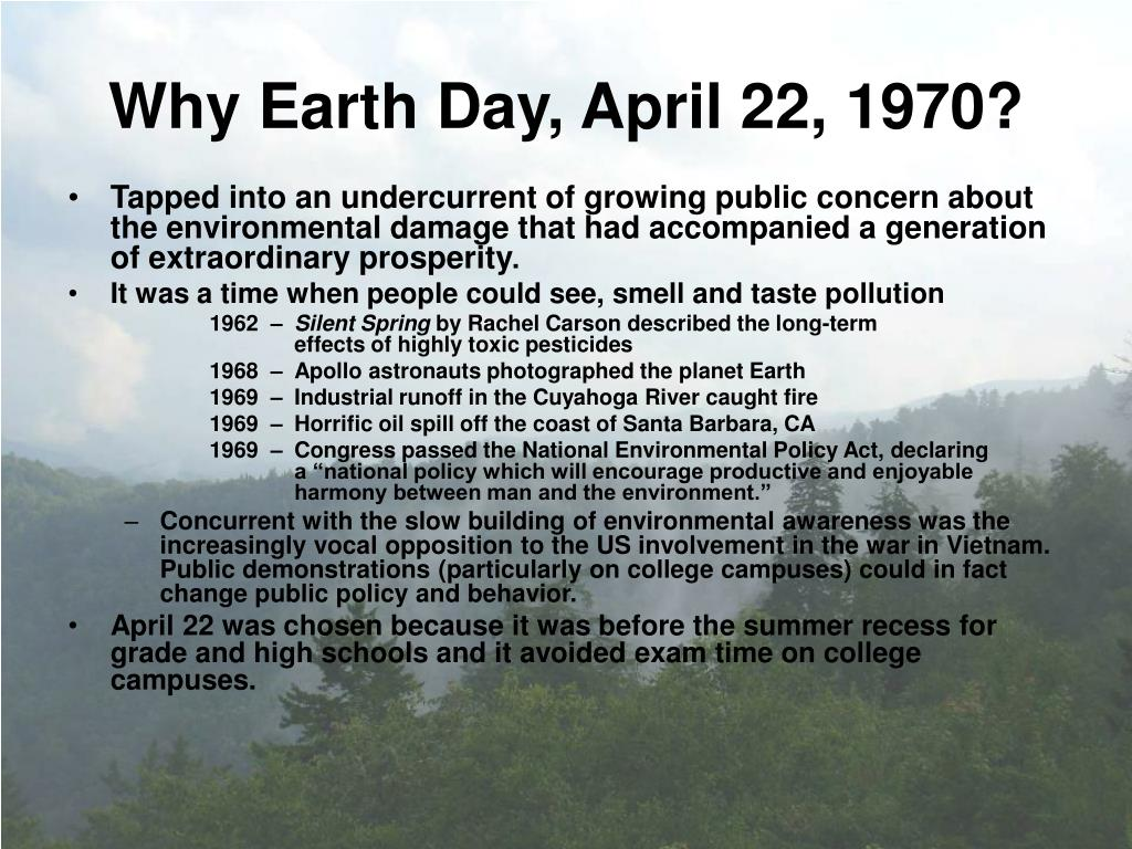 Why Earth Day, April 22, 1970?