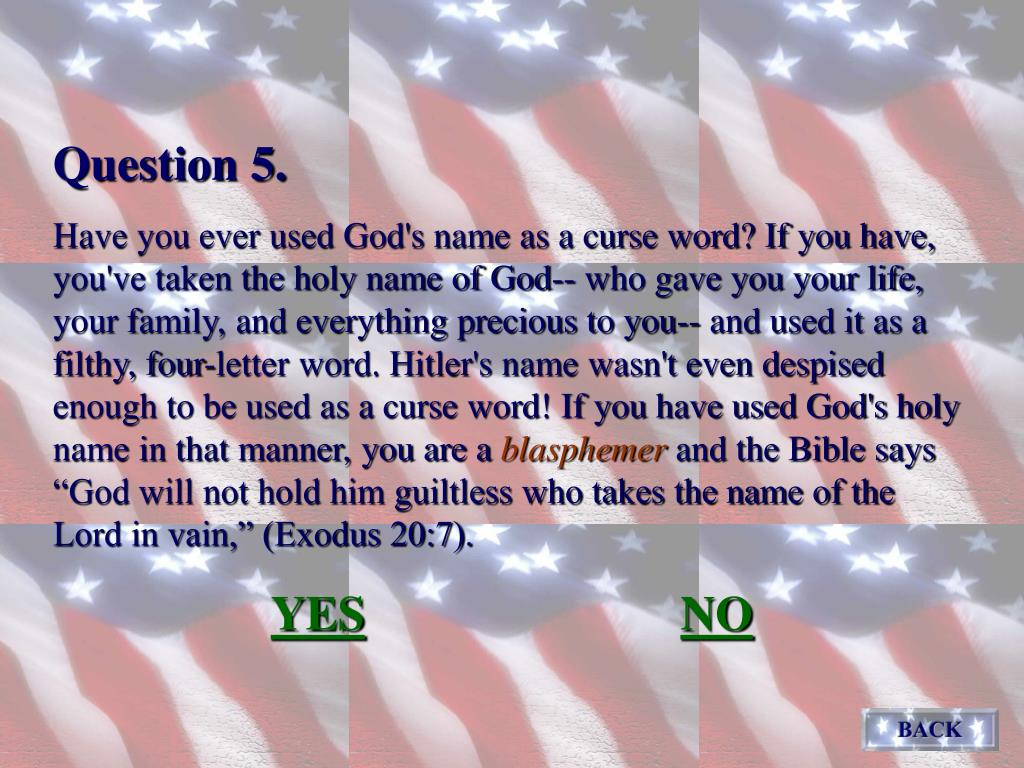 Q5 - blasphemy