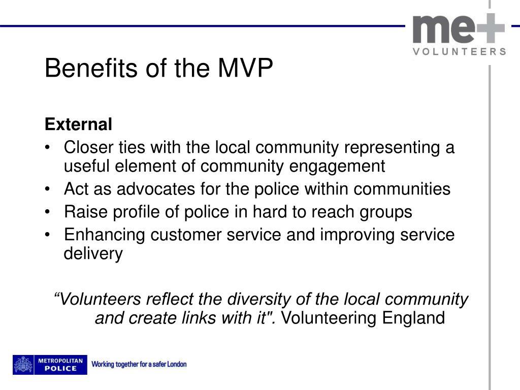 Benefits of the MVP