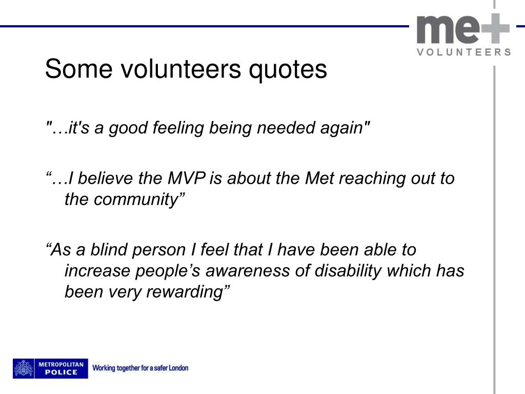 Some volunteers quotes