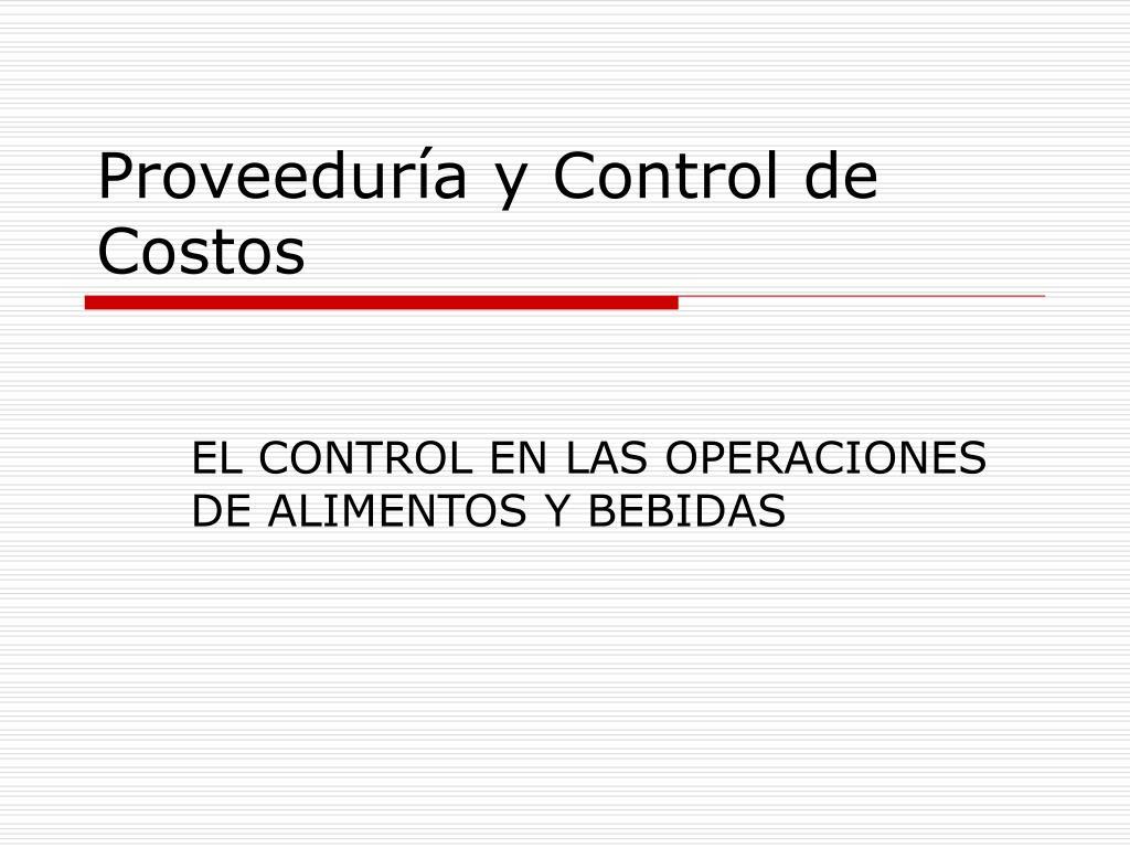 Proveeduría y Control de Costos