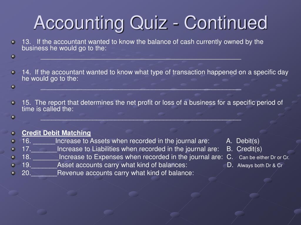 Accounting Quiz - Continued