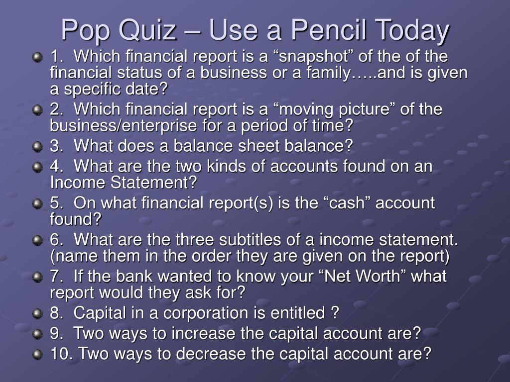 Pop Quiz – Use a Pencil Today