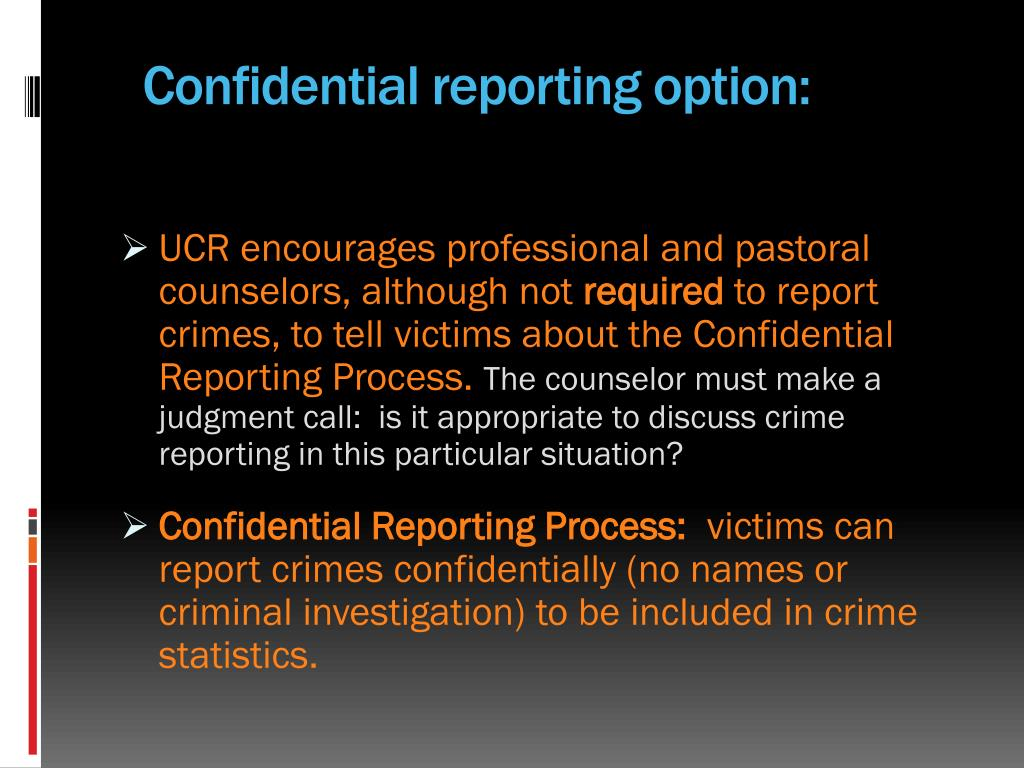 Confidential reporting option: