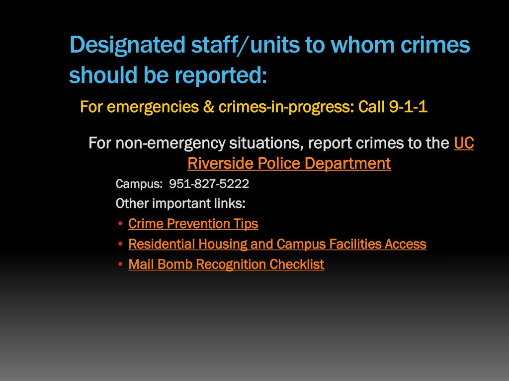 Designated staff/units to whom crimes should be reported: