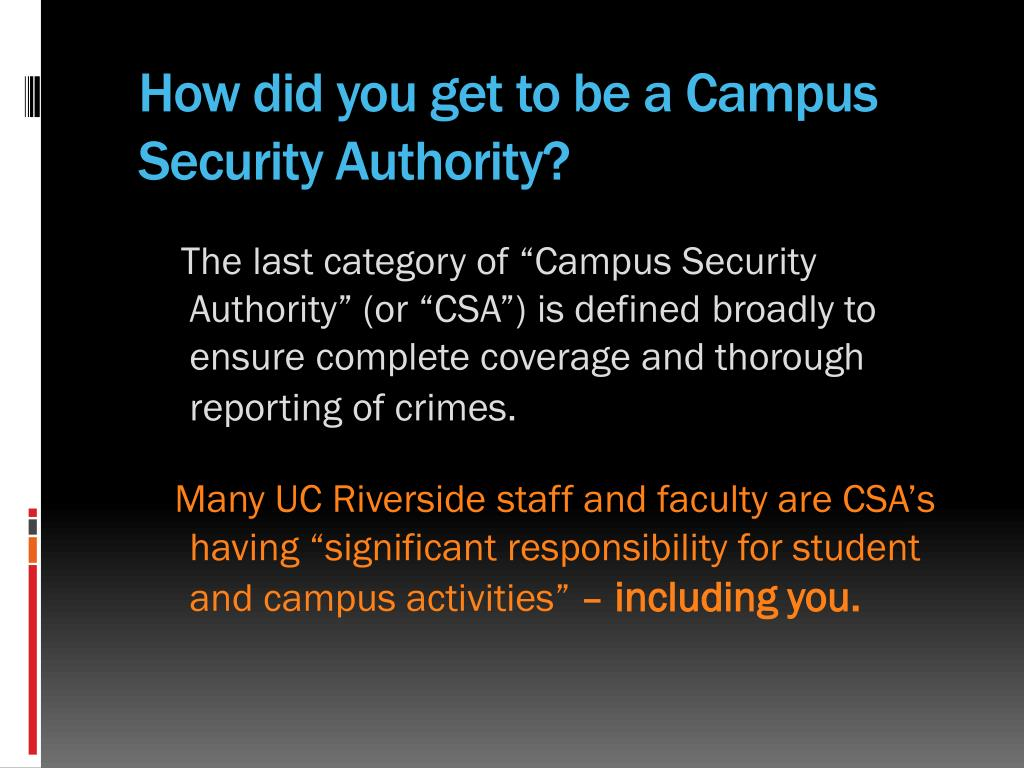 How did you get to be a Campus Security Authority?