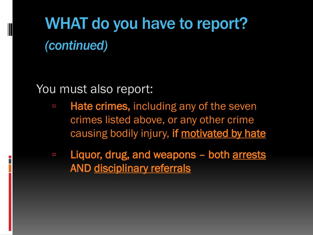 WHAT do you have to report?