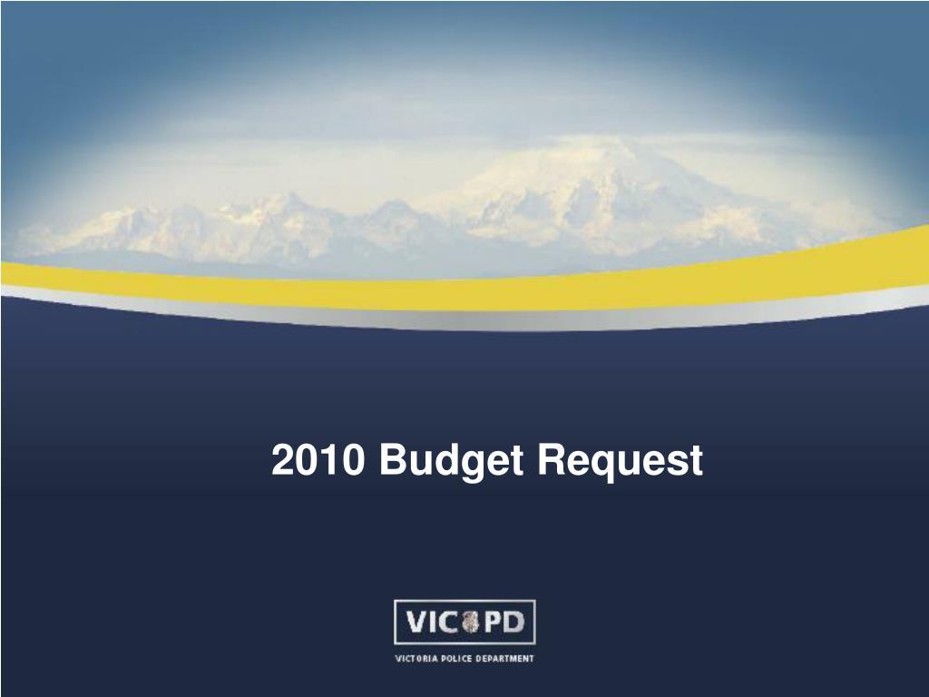 2010 Budget Request