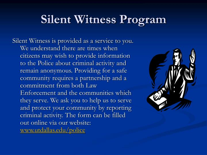 Silent Witness Program