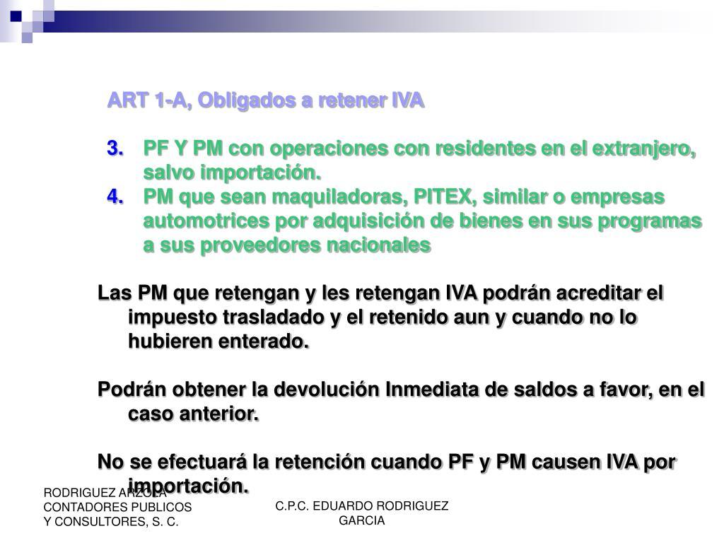 ART 1-A, Obligados a retener IVA