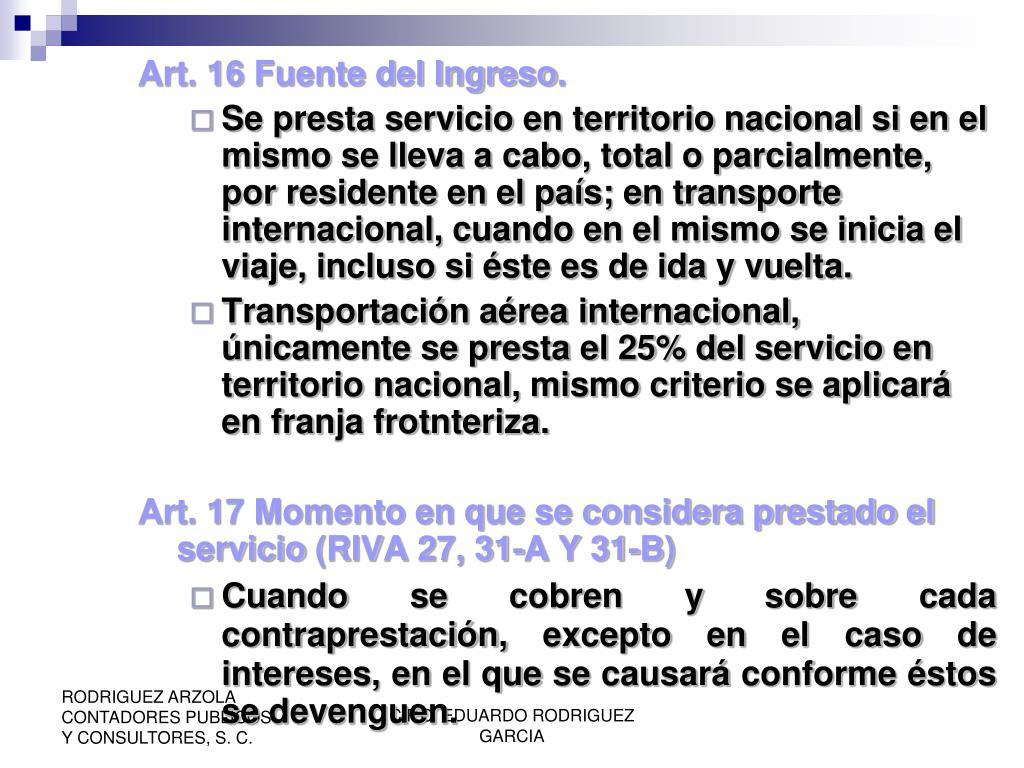 Art. 16 Fuente del Ingreso