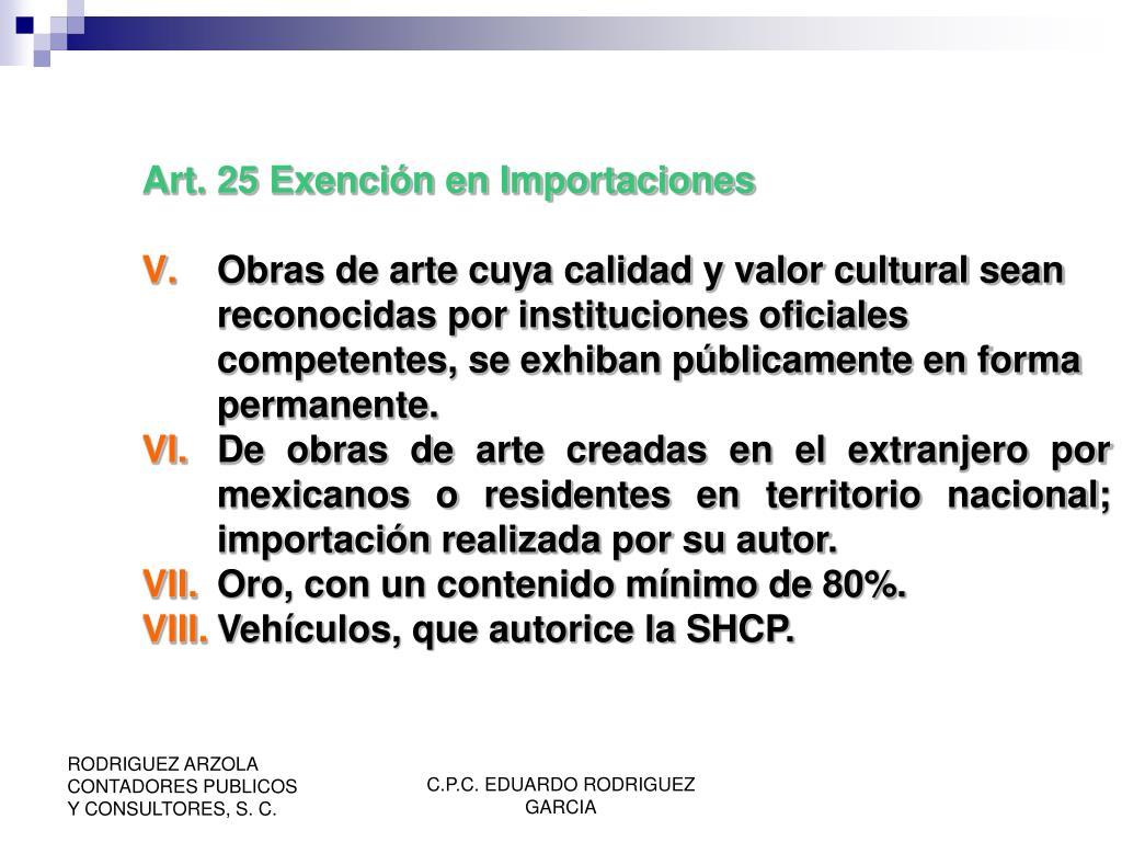 Art. 25 Exención en Importaciones
