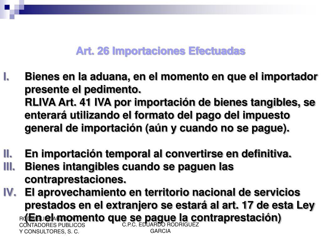 Art. 26 Importaciones Efectuadas