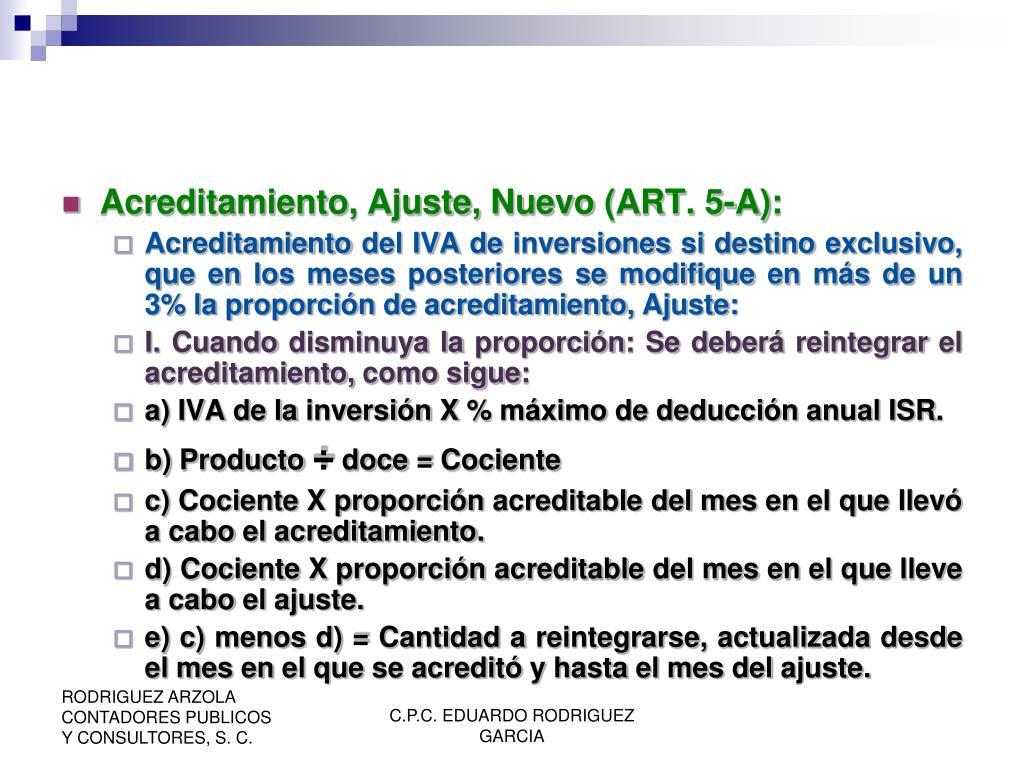 Acreditamiento, Ajuste, Nuevo (ART. 5-A):