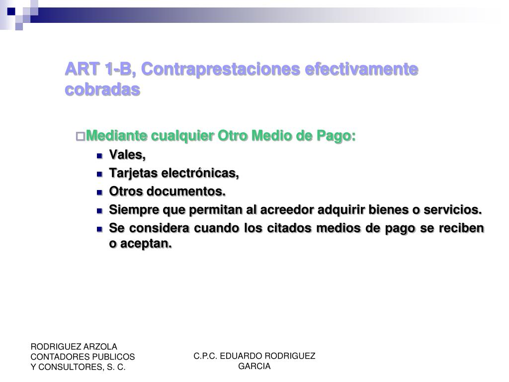 ART 1-B, Contraprestaciones efectivamente cobradas