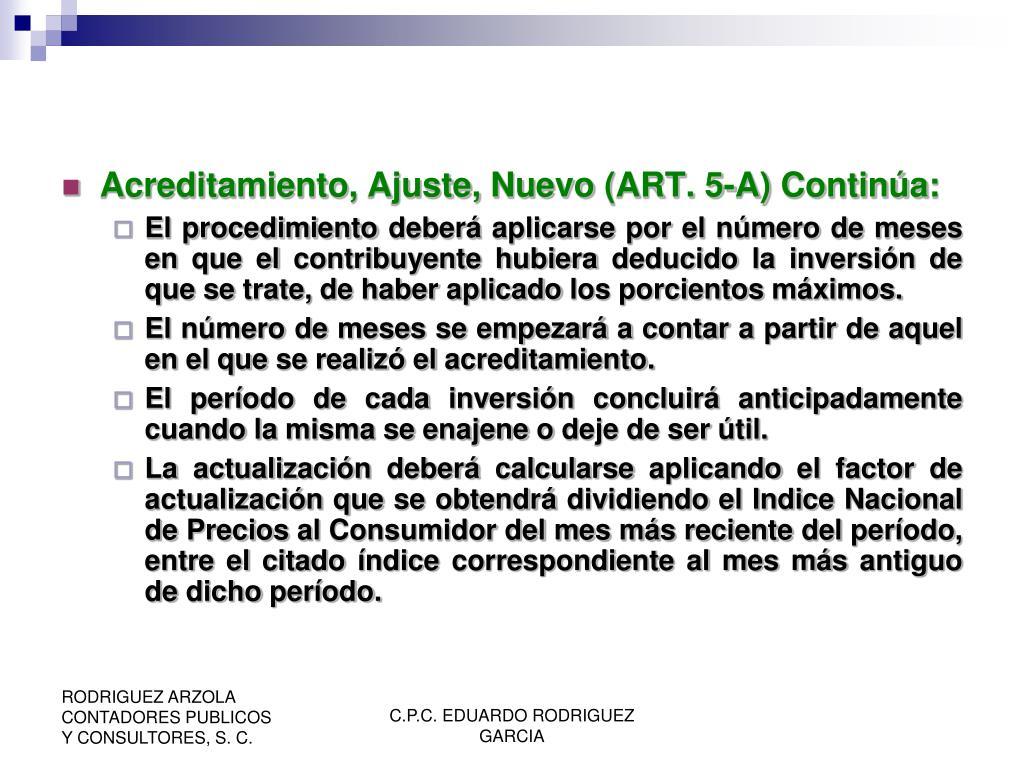 Acreditamiento, Ajuste, Nuevo (ART. 5-A) Continúa: