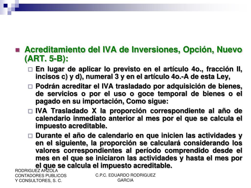 Acreditamiento del IVA de Inversiones, Opción, Nuevo (ART. 5-B):