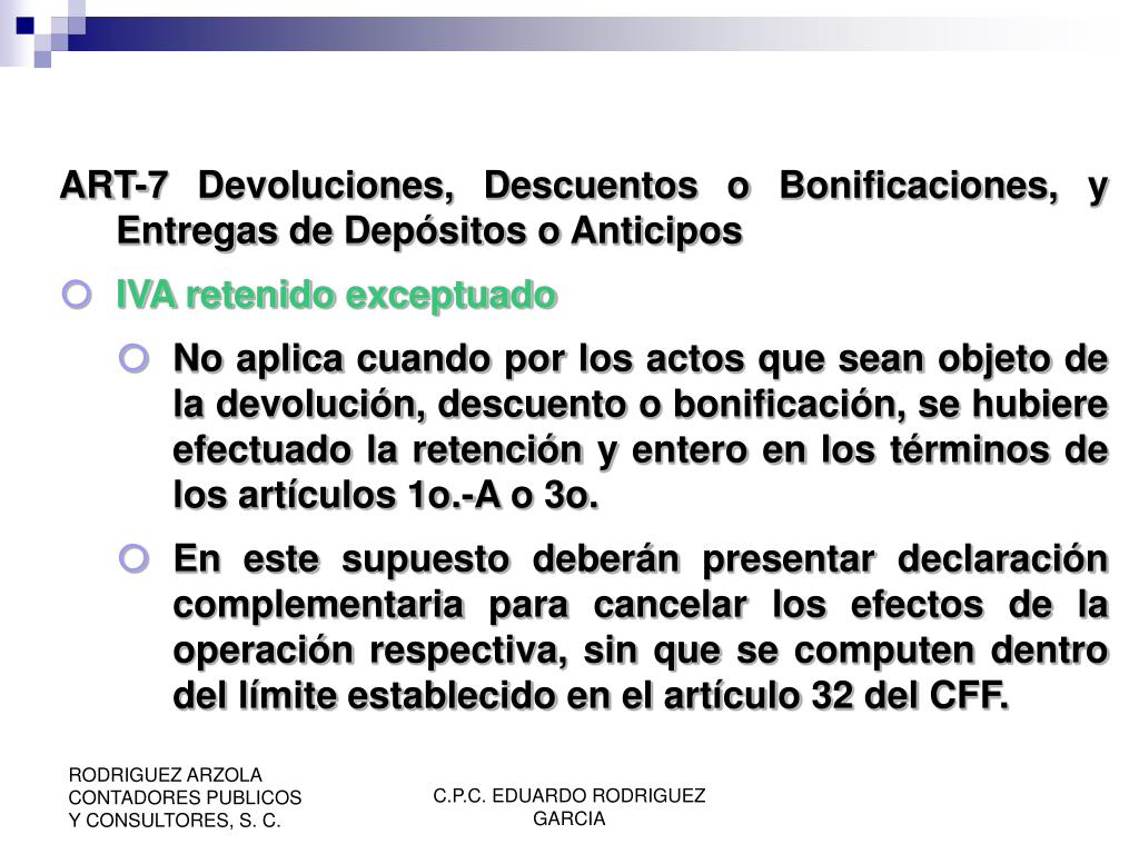 ART-7 Devoluciones, Descuentos o Bonificaciones, y Entregas de Depósitos o Anticipos