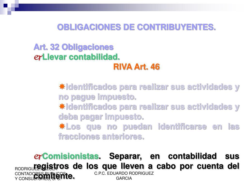 OBLIGACIONES DE CONTRIBUYENTES.