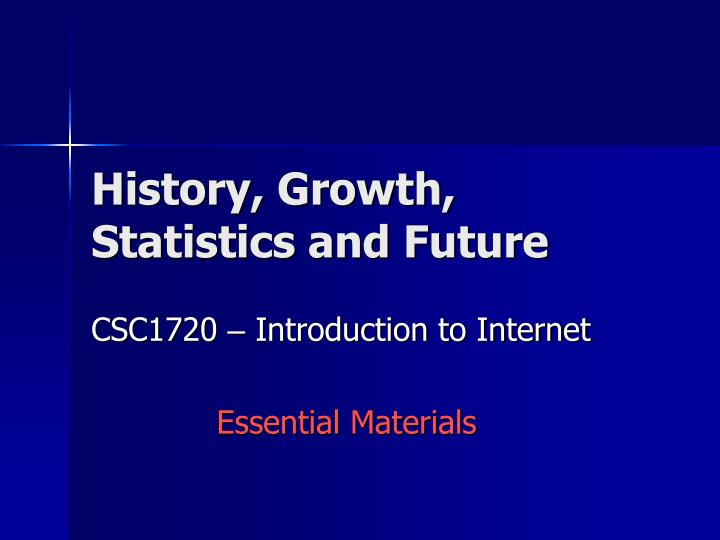 History growth statistics and future