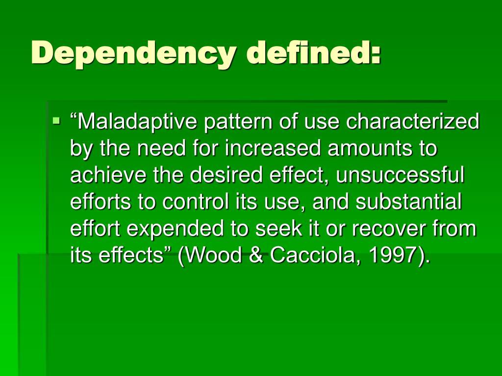 Dependency defined:
