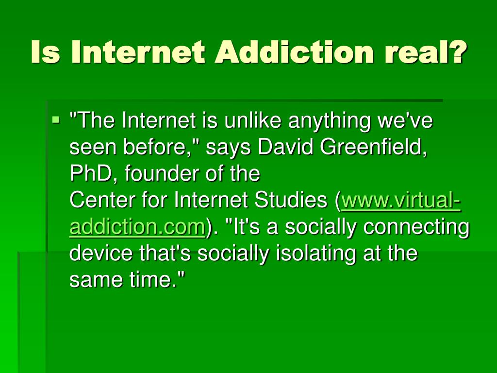 Is Internet Addiction real?