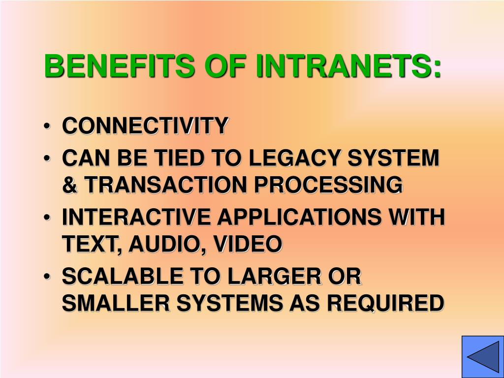 BENEFITS OF INTRANETS: