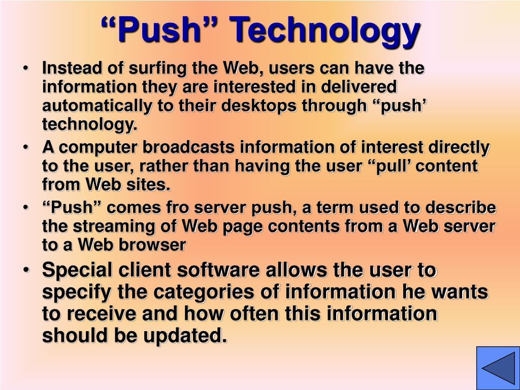 """""""Push"""" Technology"""