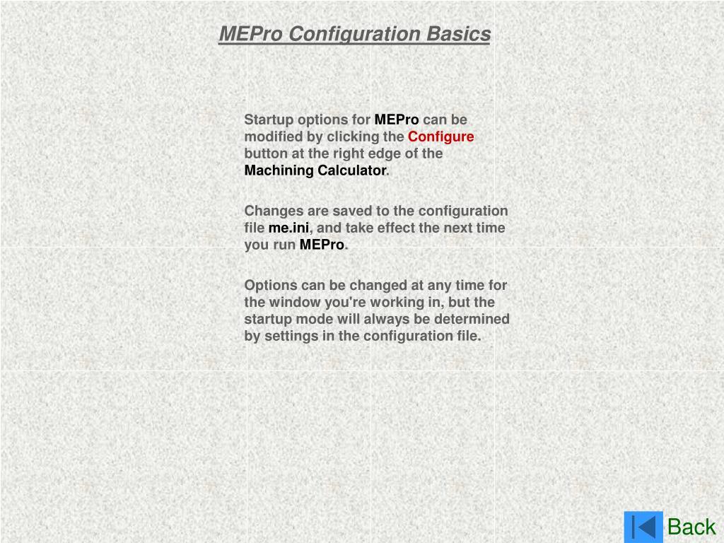 MEPro Configuration Basics