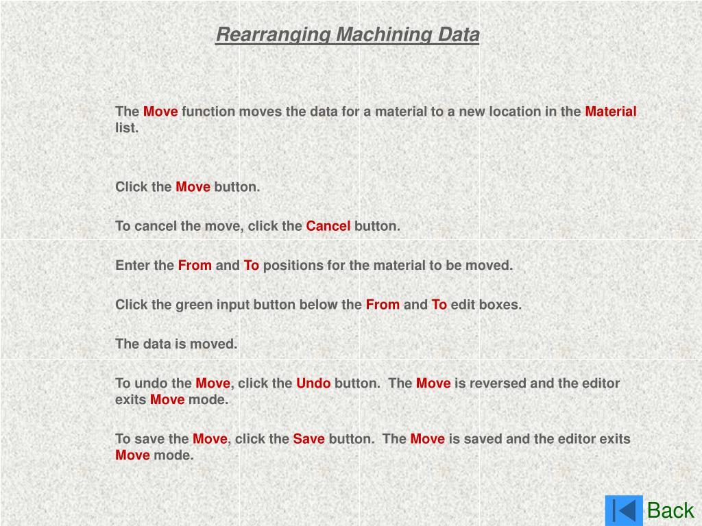 Rearranging Machining Data