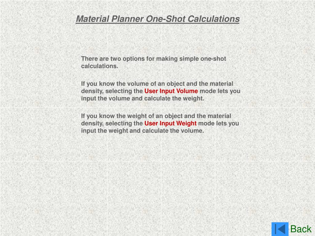 Material Planner One-Shot Calculations
