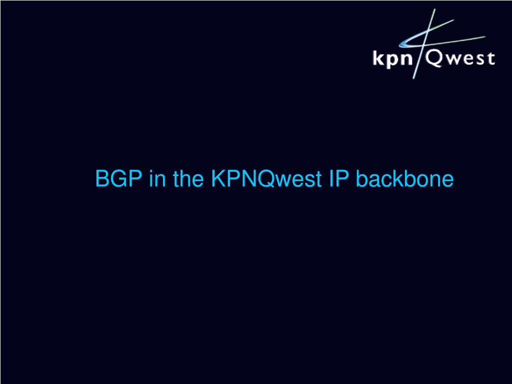 BGP in the KPNQwest IP backbone