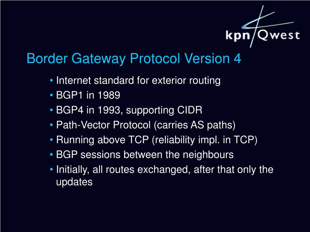 Border Gateway Protocol Version 4