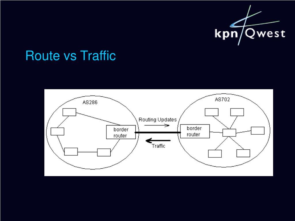 Route vs Traffic