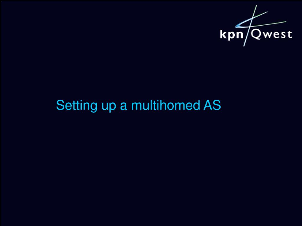 Setting up a multihomed AS
