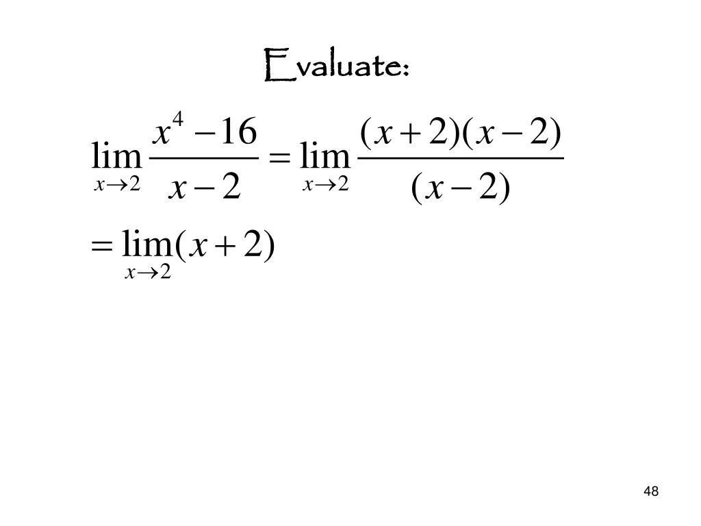 Evaluate: