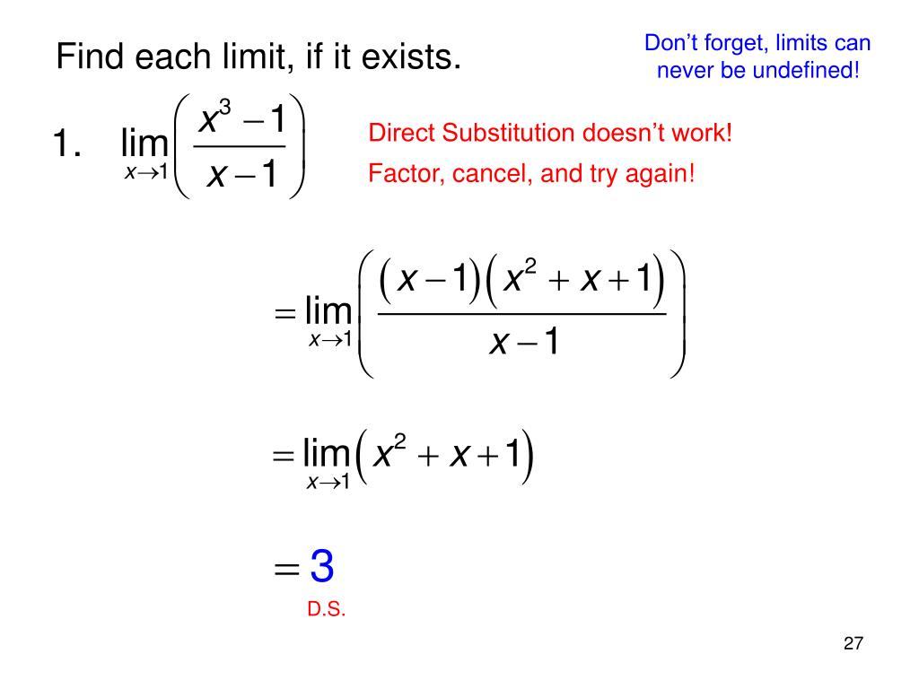 Don't forget, limits can never be undefined!
